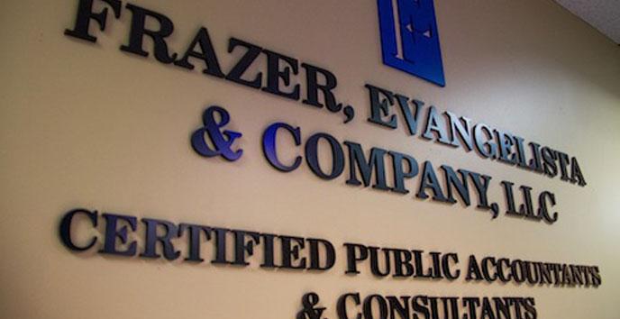 Wall signage- Frazer, Evangelista & Company, LLC CPA